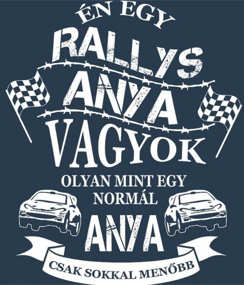 Rallys Anya Póló - Ha Rally rajongó ezeket a pólókat tuti imádni fogod!