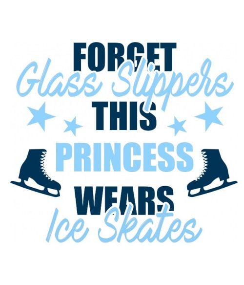 Ice skate princess Póló - Ha Ice Skate rajongó ezeket a pólókat tuti imádni fogod!