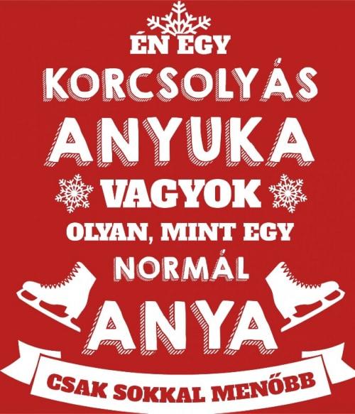 Korcsolyás anya Póló - Ha Ice Skate rajongó ezeket a pólókat tuti imádni fogod!