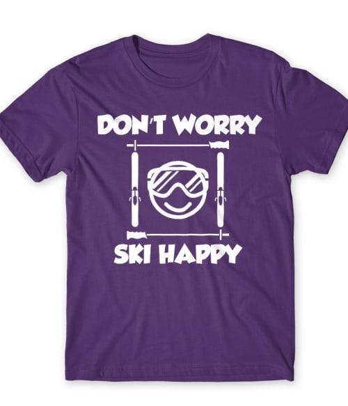 Don't Worry Ski Happy Póló - Ha Ski rajongó ezeket a pólókat tuti imádni fogod!