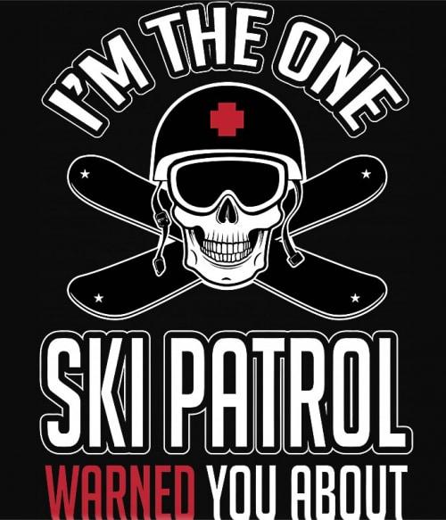 Ski Patrol Póló - Ha Ski rajongó ezeket a pólókat tuti imádni fogod!