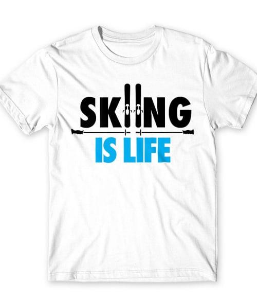 Skiing is Life Póló - Ha Ski rajongó ezeket a pólókat tuti imádni fogod!