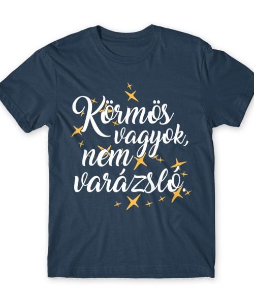 Körmös vagyok nem varázsló Póló - Ha Manicurist rajongó ezeket a pólókat tuti imádni fogod!