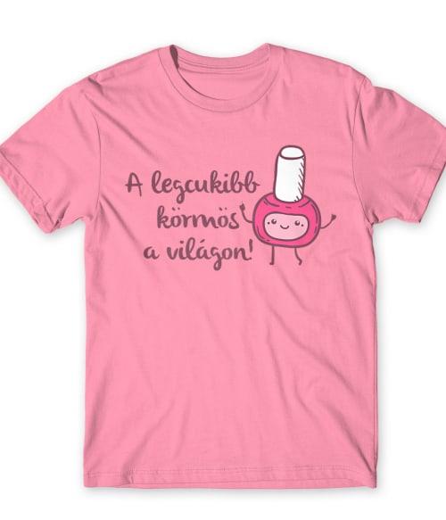 Legcukibb körmös Póló - Ha Manicurist rajongó ezeket a pólókat tuti imádni fogod!