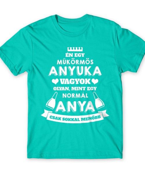 Műkörmös anya Póló - Ha Manicurist rajongó ezeket a pólókat tuti imádni fogod!