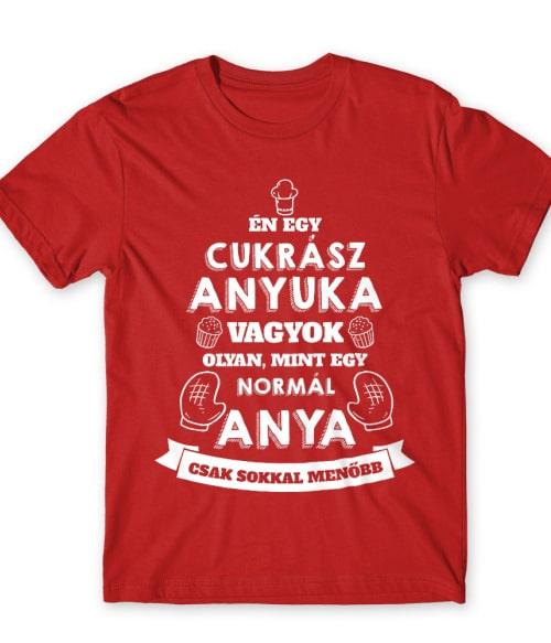 Cukrász anya Póló - Ha Confectionery rajongó ezeket a pólókat tuti imádni fogod!