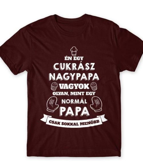 Cukrász papa Póló - Ha Confectionery rajongó ezeket a pólókat tuti imádni fogod!