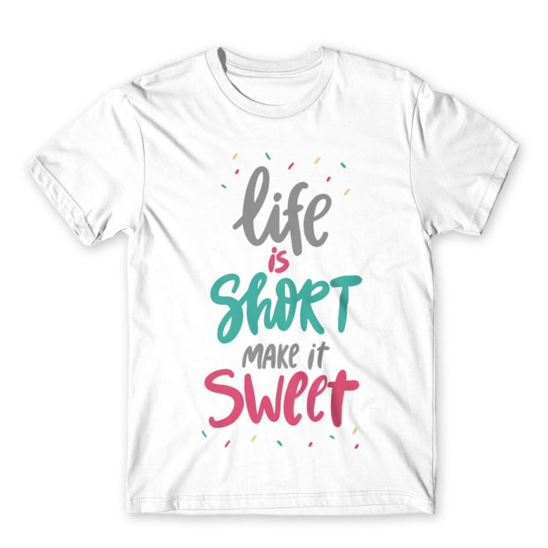 6fac25c854 Life is short make it sweet Póló - Confectionery