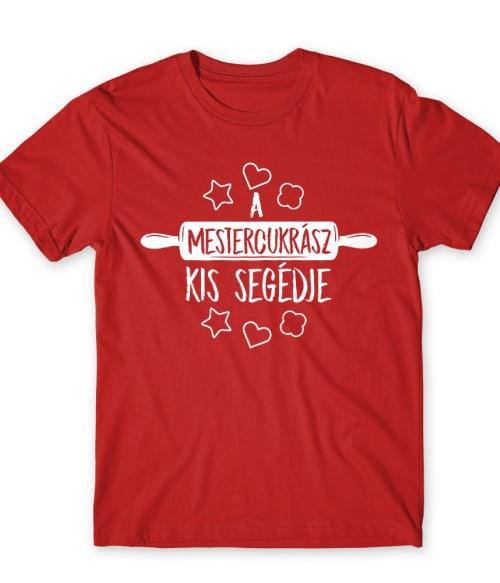 A mestercukrász kis segédje Póló - Ha Confectionery rajongó ezeket a pólókat tuti imádni fogod!