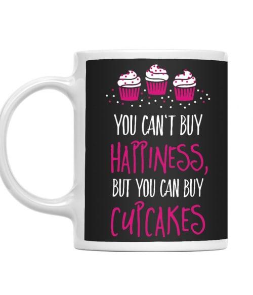 You can buy cupcakes Póló - Ha Confectionery rajongó ezeket a pólókat tuti imádni fogod!