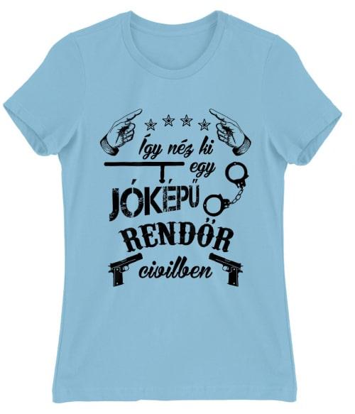 Jóképű Rendőr Póló - Ha Police rajongó ezeket a pólókat tuti imádni fogod!