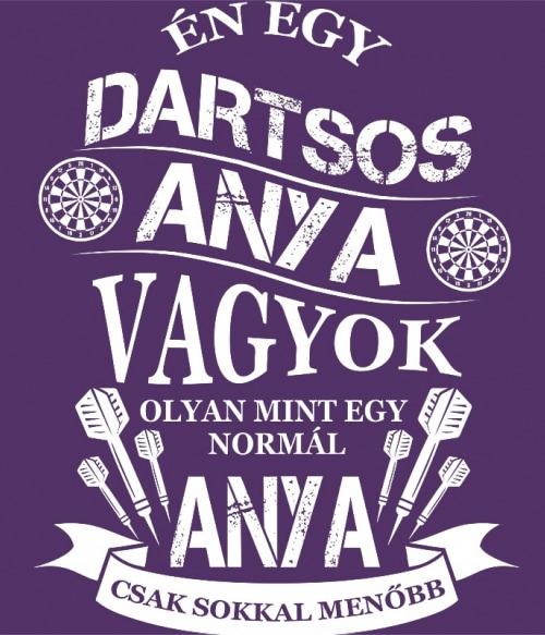 Dartsos Anya Póló - Ha Darts rajongó ezeket a pólókat tuti imádni fogod!
