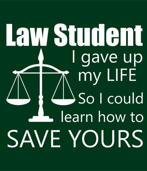 Law student Póló - Ha Study rajongó ezeket a pólókat tuti imádni fogod!