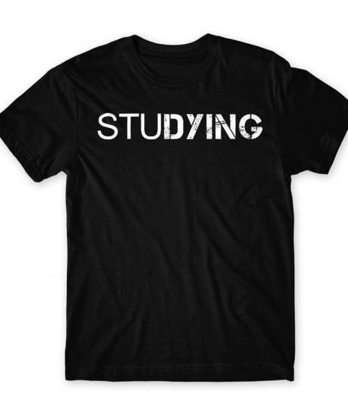 Studying Póló - Ha Study rajongó ezeket a pólókat tuti imádni fogod!