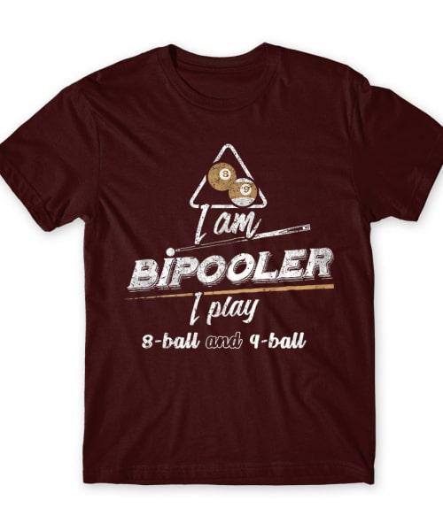 I am bipooler Póló - Ha Billiard rajongó ezeket a pólókat tuti imádni fogod!