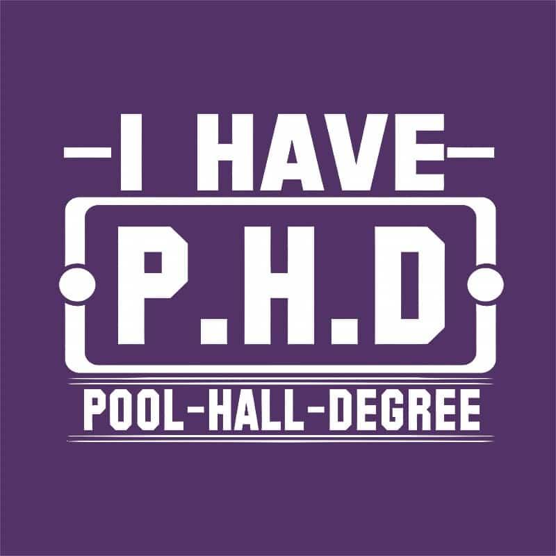 Pool hall degree Póló - Ha Billiard rajongó ezeket a pólókat tuti imádni fogod!