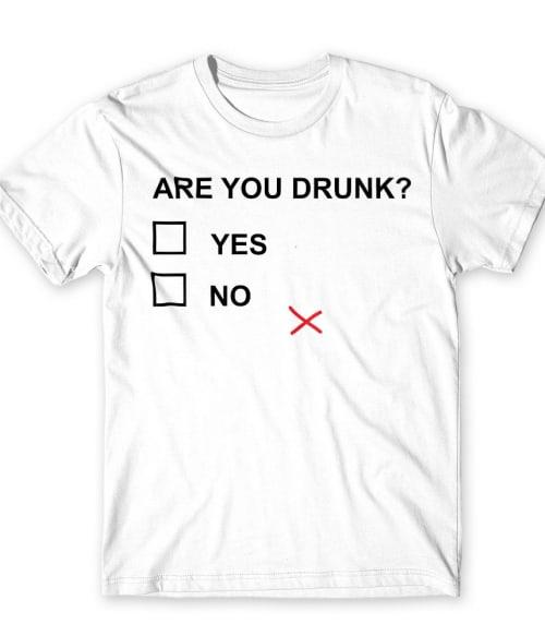 Are you drunk? Póló - Ha Fun Texts rajongó ezeket a pólókat tuti imádni fogod!