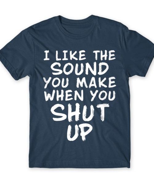 I like the sound Póló - Ha Fun Texts rajongó ezeket a pólókat tuti imádni fogod!