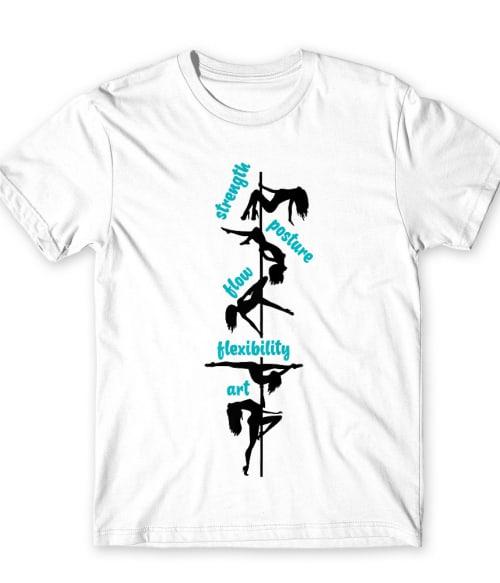 Strength pole dance Póló - Ha Pole Dance rajongó ezeket a pólókat tuti imádni fogod!