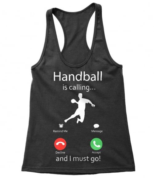 Handball is calling Póló - Ha Handball rajongó ezeket a pólókat tuti imádni fogod!
