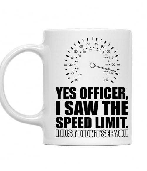 I saw the speed limit Póló - Ha Driving rajongó ezeket a pólókat tuti imádni fogod!