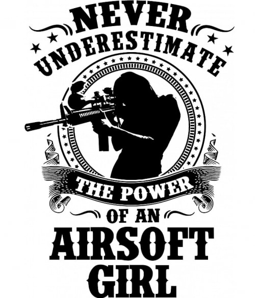 Airsoft girl Póló - Ha Airsoft rajongó ezeket a pólókat tuti imádni fogod!