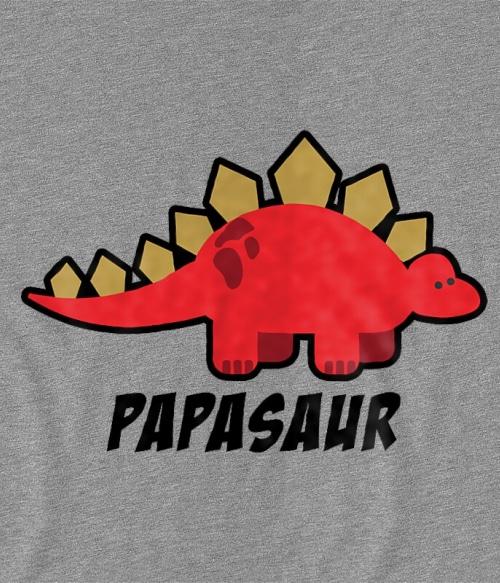 d50c07bf56 Papasaur Póló - Ha Dinosaur rajongó ezeket a pólókat tuti imádni fogod!