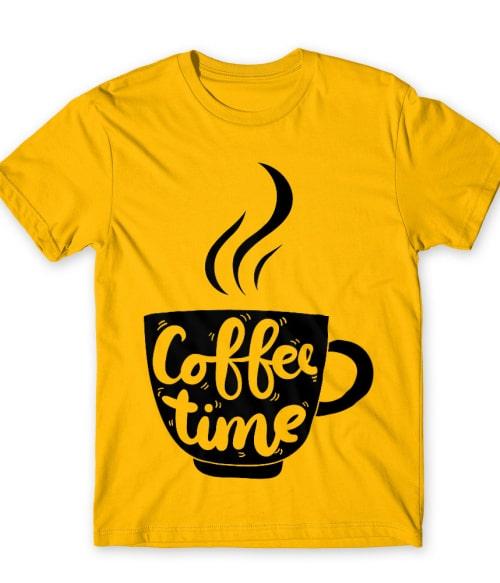 Coffee time Póló - Ha Coffee rajongó ezeket a pólókat tuti imádni fogod!