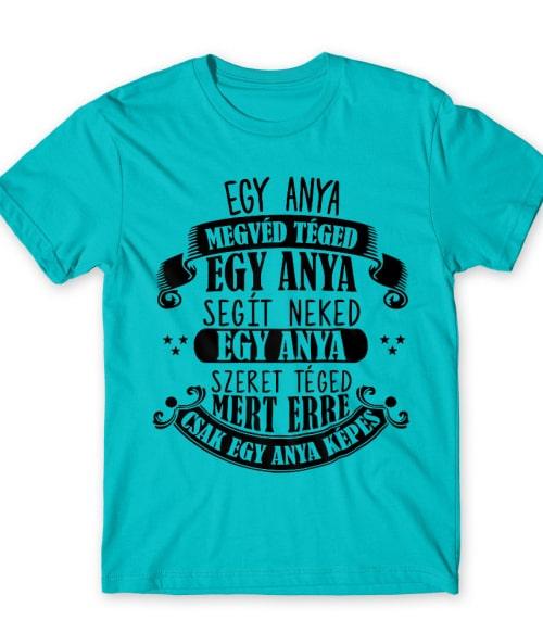 Egy anya szeret téged Póló - Ha Family rajongó ezeket a pólókat tuti imádni fogod!