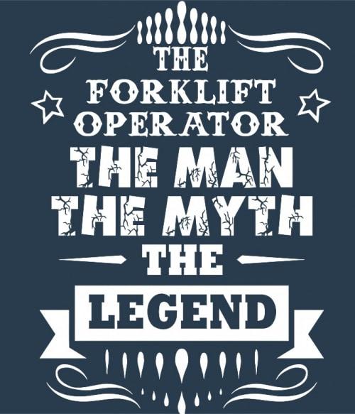 Forklift legend Póló - Ha Forklift Driver rajongó ezeket a pólókat tuti imádni fogod!