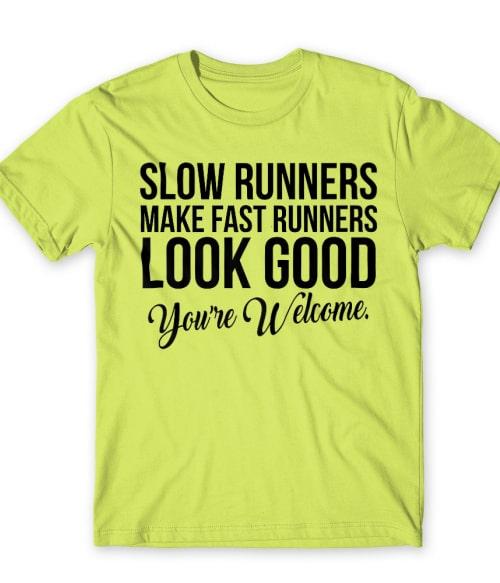 Slow runners Póló - Ha Running rajongó ezeket a pólókat tuti imádni fogod!