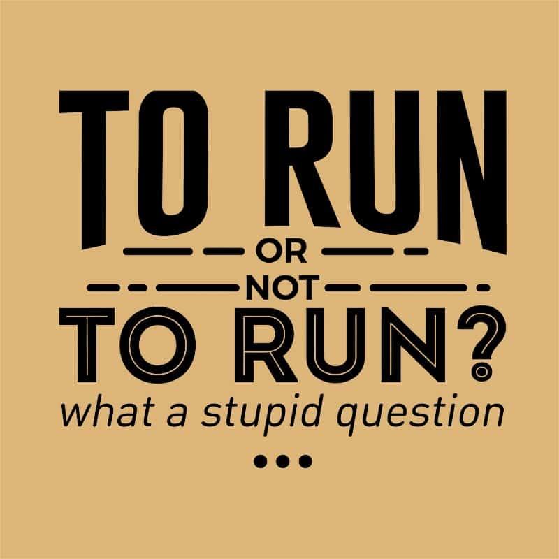 To run or Not to run? Póló - Ha Running rajongó ezeket a pólókat tuti imádni fogod!