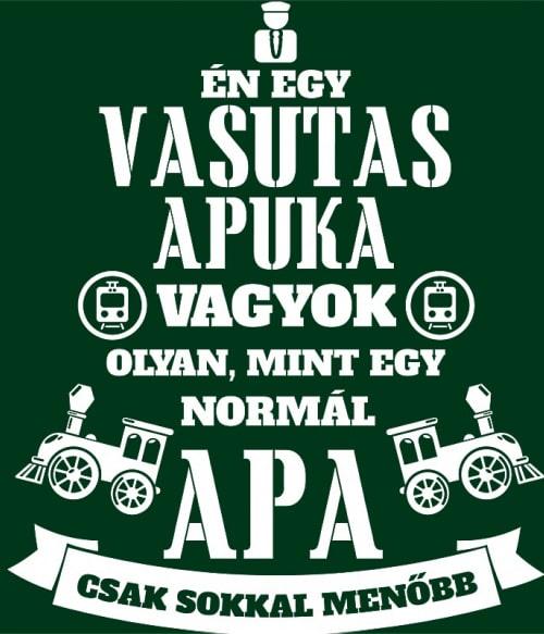 Vasutas apa Póló - Ha Locomotive rajongó ezeket a pólókat tuti imádni fogod!