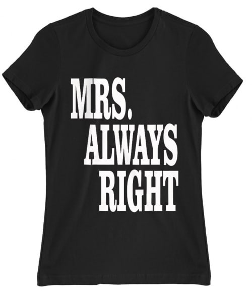 Right Couple – Mrs Right Póló - Ha Couple rajongó ezeket a pólókat tuti imádni fogod!