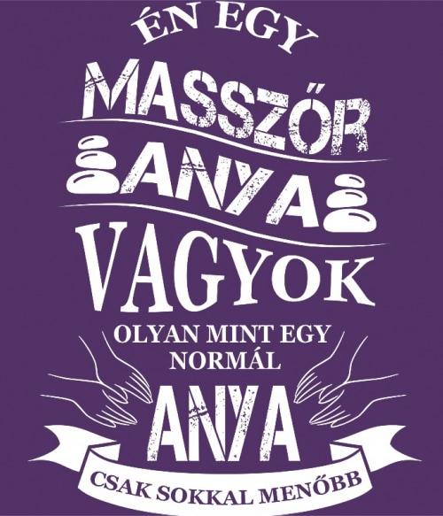 Masszőr anya Póló - Ha Massage Therapist rajongó ezeket a pólókat tuti imádni fogod!