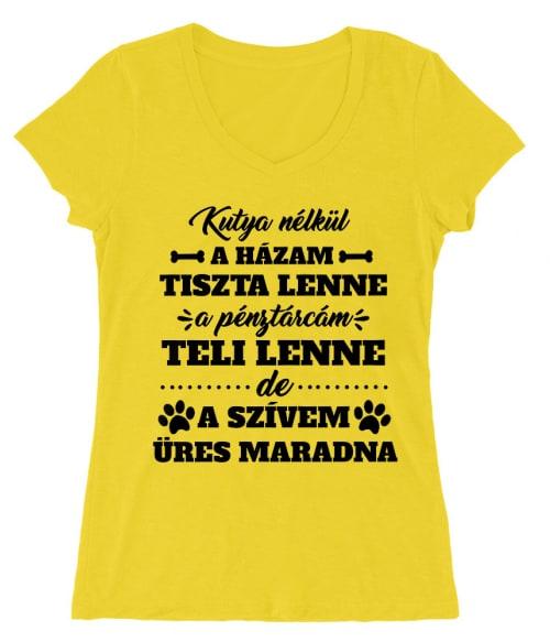 Kutya nélkül Póló - Ha Dog rajongó ezeket a pólókat tuti imádni fogod!