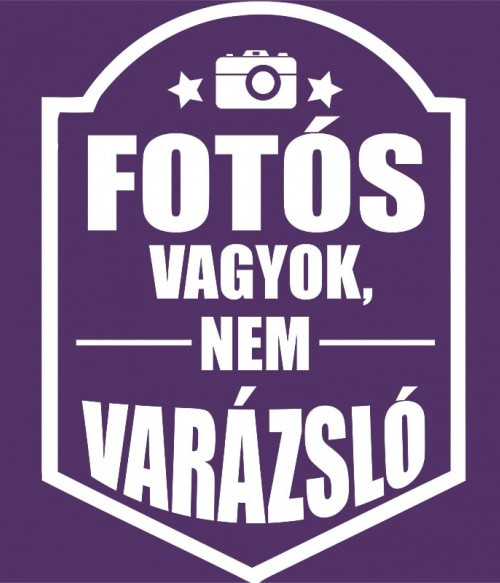 Fotós vagyok nem varázsló Póló - Ha Photography rajongó ezeket a pólókat tuti imádni fogod!