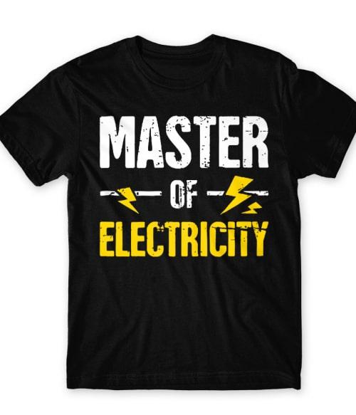 Master of eletricity Póló - Ha Electrician rajongó ezeket a pólókat tuti imádni fogod!