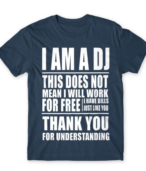I am a DJ Póló - Ha DJ rajongó ezeket a pólókat tuti imádni fogod!