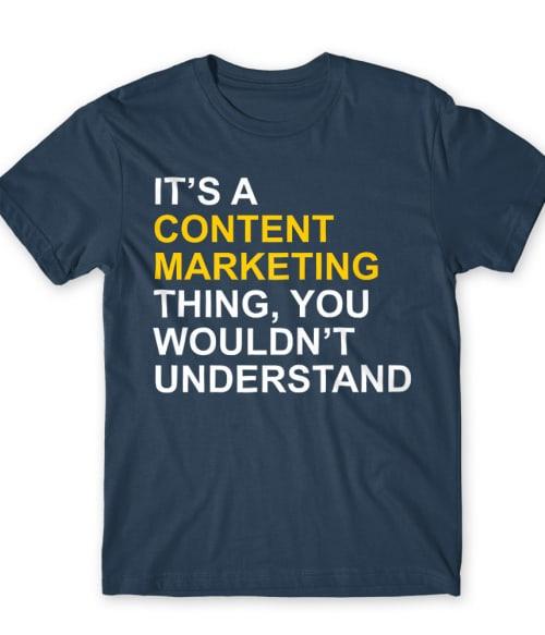 Content marketing Póló - Ha Marketing Manager rajongó ezeket a pólókat tuti imádni fogod!