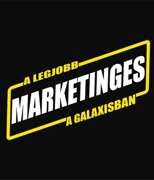 Legjobb marketinges a galaxisban Póló - Ha Marketing Manager rajongó ezeket a pólókat tuti imádni fogod!