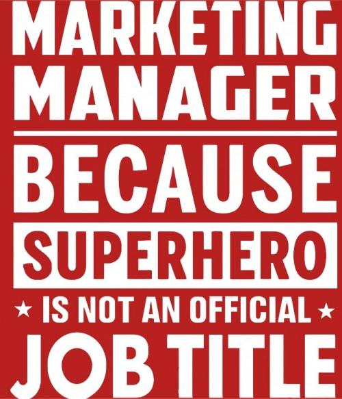 Marketing superhero Póló - Ha Marketing Manager rajongó ezeket a pólókat tuti imádni fogod!