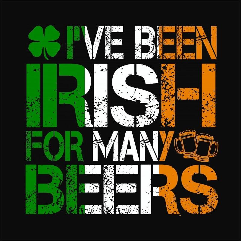 I've been irish Póló - Ha St. Patrick's Day rajongó ezeket a pólókat tuti imádni fogod!