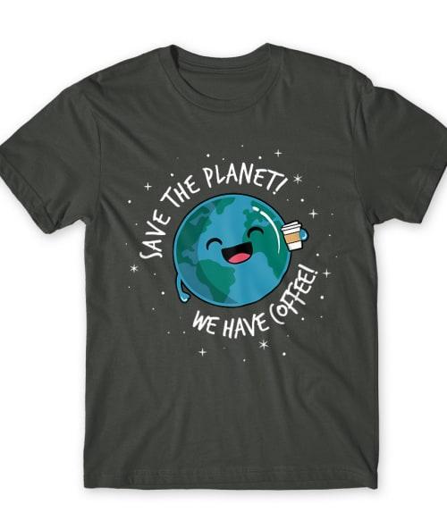 Save the Planet Póló - Ha Environment Protection rajongó ezeket a pólókat tuti imádni fogod!