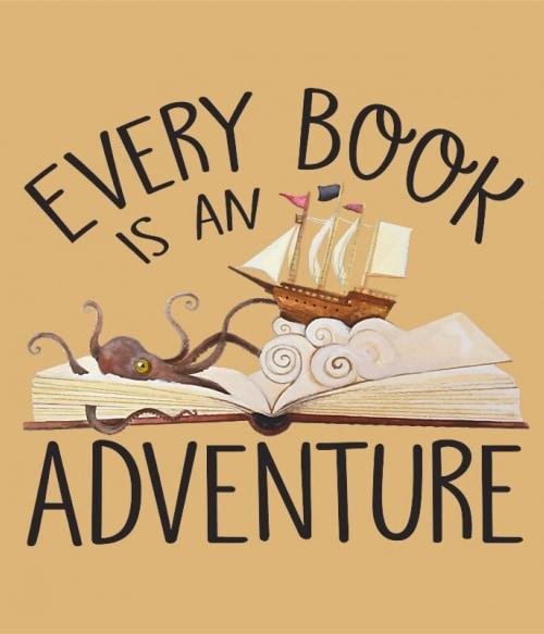 Every Book is an Adventure Póló - Ha Reading rajongó ezeket a pólókat tuti imádni fogod!