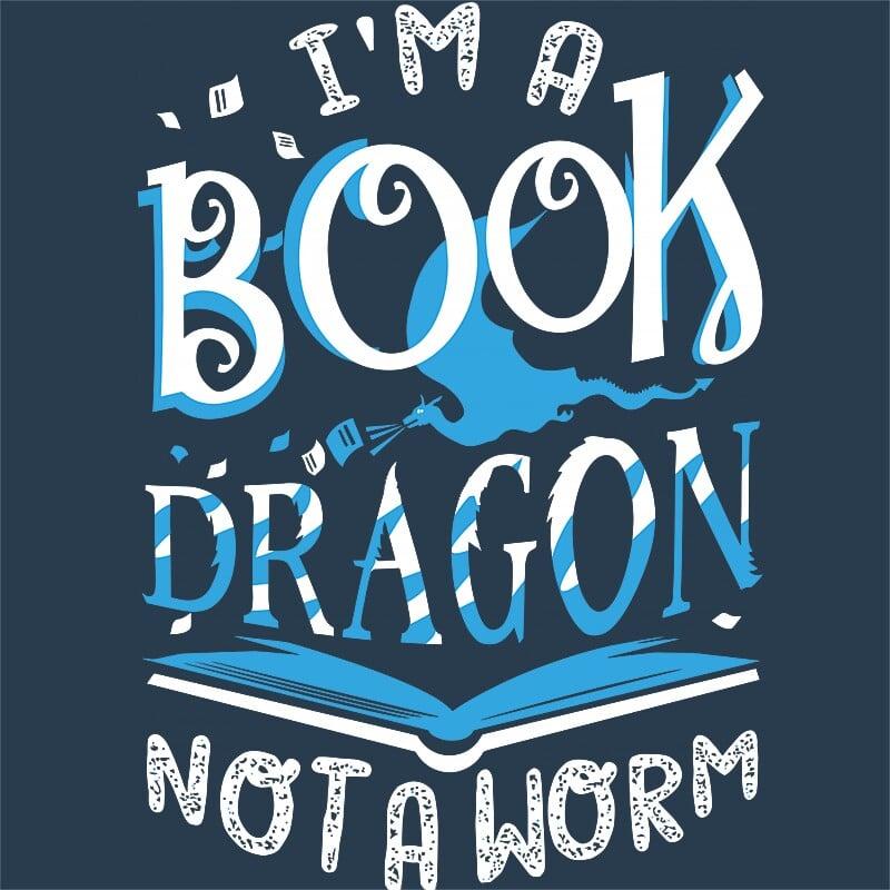 I am a book dragon Póló - Ha Reading rajongó ezeket a pólókat tuti imádni fogod!