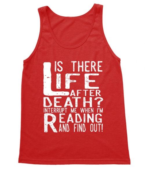 Is there life after death? Póló - Ha Reading rajongó ezeket a pólókat tuti imádni fogod!
