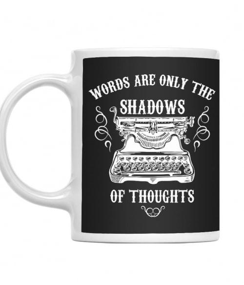 Shadow of thoughts Póló - Ha Writer rajongó ezeket a pólókat tuti imádni fogod!