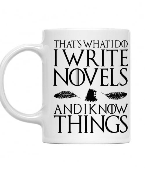 Write novels and know things Póló - Ha Writer rajongó ezeket a pólókat tuti imádni fogod!