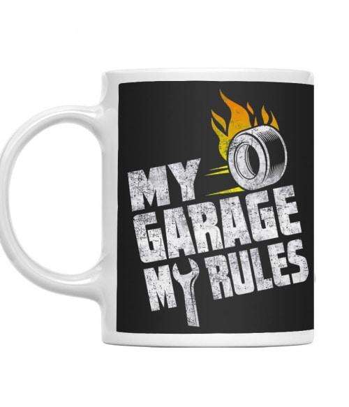 My Garage My Rules Póló - Ha Car Mechanic rajongó ezeket a pólókat tuti imádni fogod!